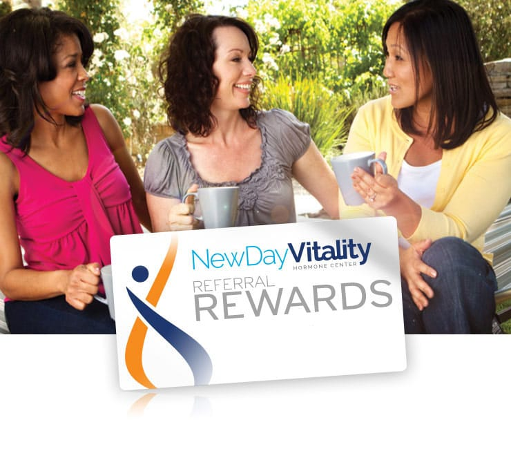 New Day Vitality Referral Rewards for Hormone Replacement Services